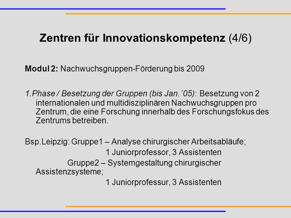 Zentren für Innovationskompetenz (4/6)