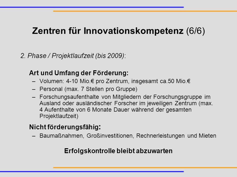 Zentren für Innovationskompetenz (6/6)