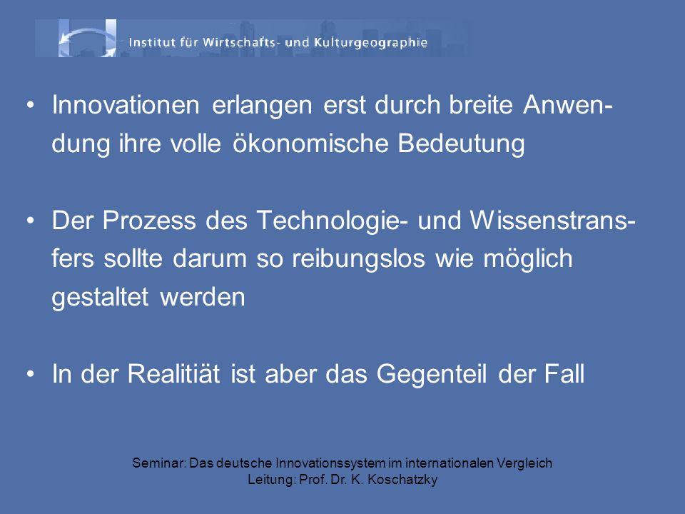 Innovationen erlangen erst durch breite Anwen-