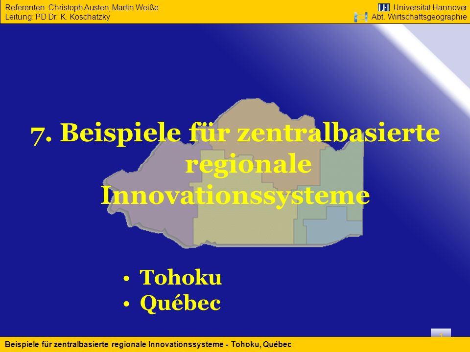 7. Beispiele für zentralbasierte regionale Innovationssysteme