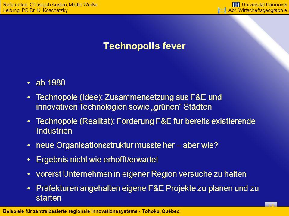 """Technopolis fever ab 1980. Technopole (Idee): Zusammensetzung aus F&E und innovativen Technologien sowie """"grünen Städten."""