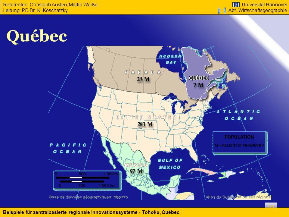 Québec Beispiele für zentralbasierte regionale Innovationssysteme - Tohoku, Québec