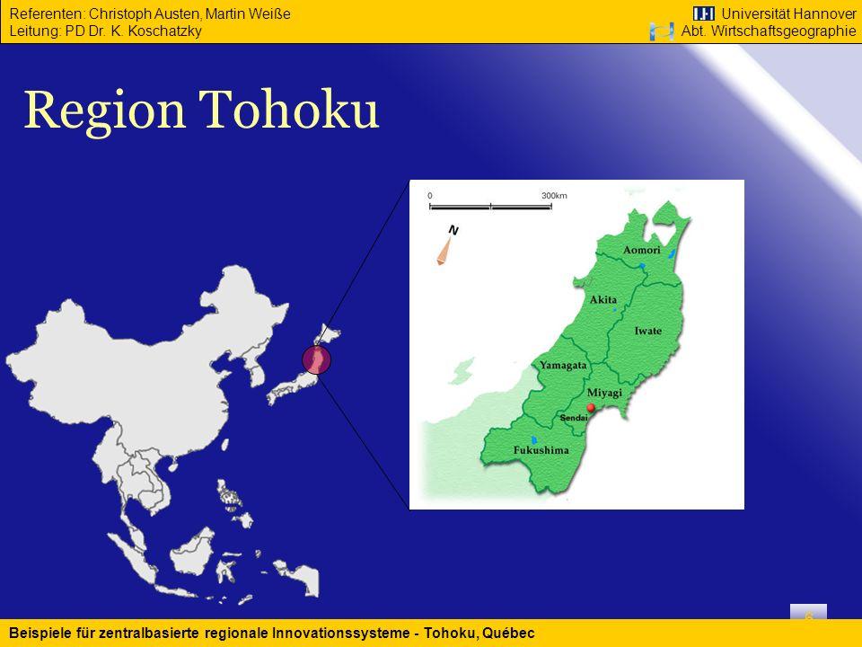 Region Tohoku Beispiele für zentralbasierte regionale Innovationssysteme - Tohoku, Québec