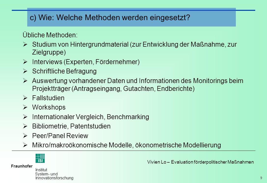 c) Wie: Welche Methoden werden eingesetzt