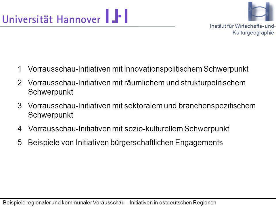 1 Vorrausschau-Initiativen mit innovationspolitischem Schwerpunkt