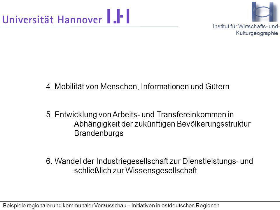 4. Mobilität von Menschen, Informationen und Gütern