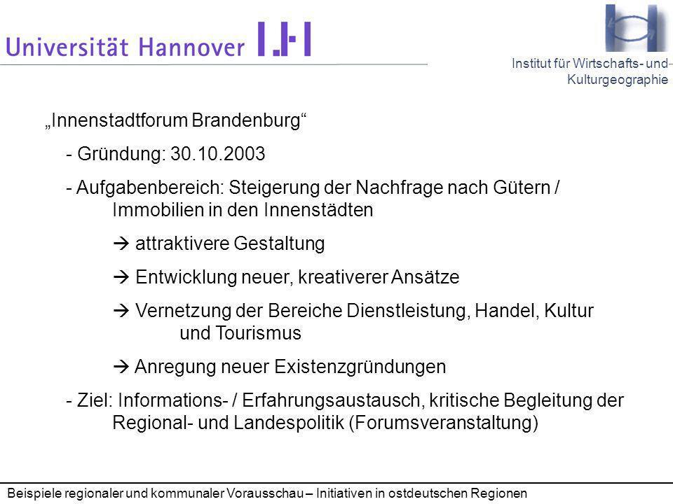 """""""Innenstadtforum Brandenburg - Gründung: 30.10.2003"""