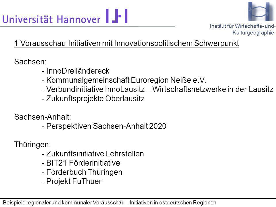 1 Vorausschau-Initiativen mit Innovationspolitischem Schwerpunkt