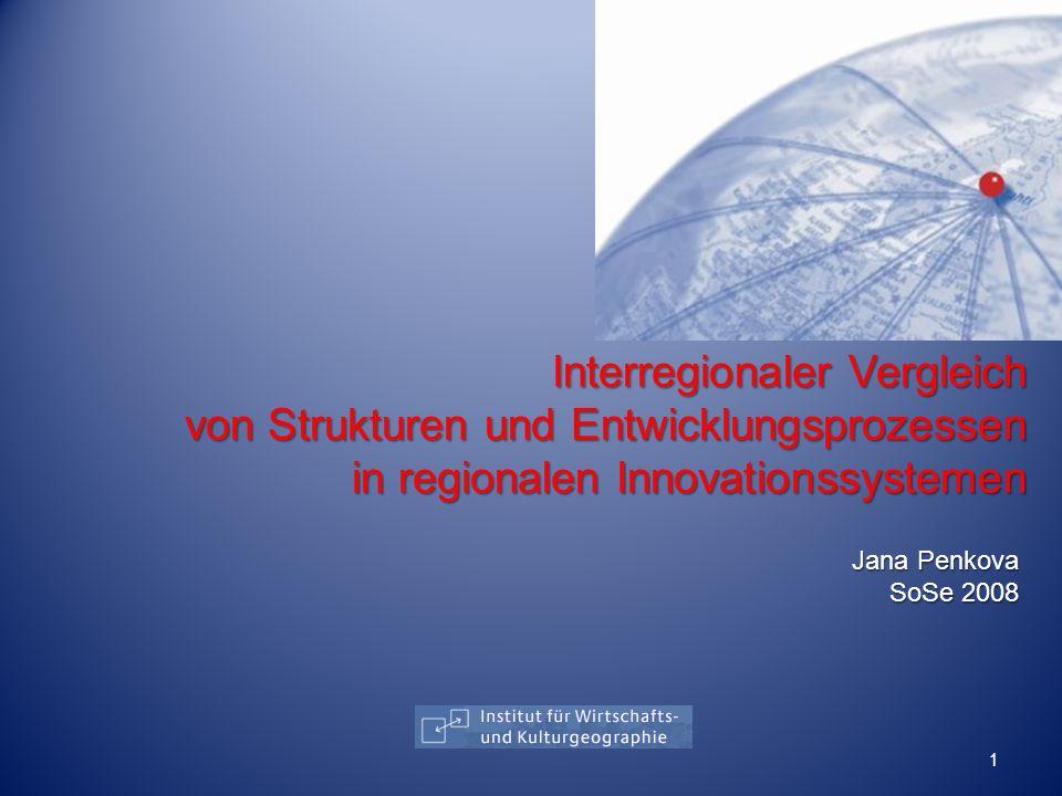 Interregionaler Vergleich von Strukturen und Entwicklungsprozessen in regionalen Innovationssystemen
