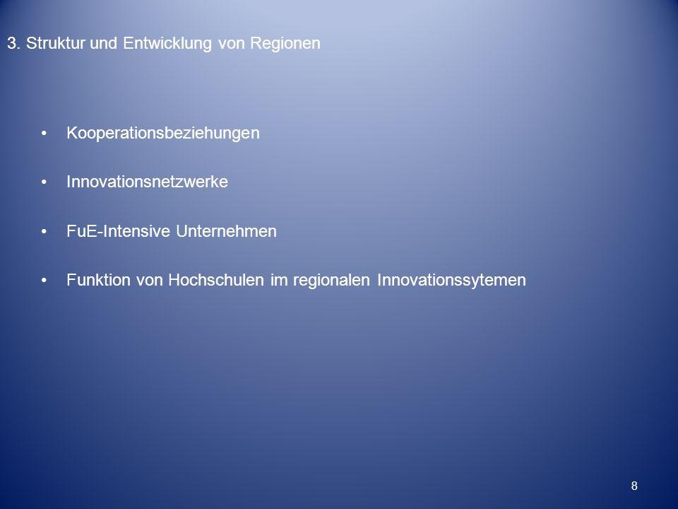 3. Struktur und Entwicklung von Regionen