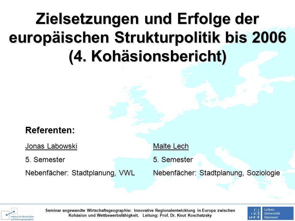 Zielsetzungen und Erfolge der europäischen Strukturpolitik bis 2006 (4