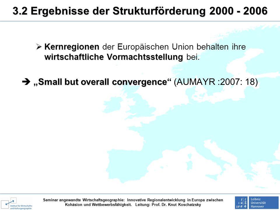 3.2 Ergebnisse der Strukturförderung 2000 - 2006