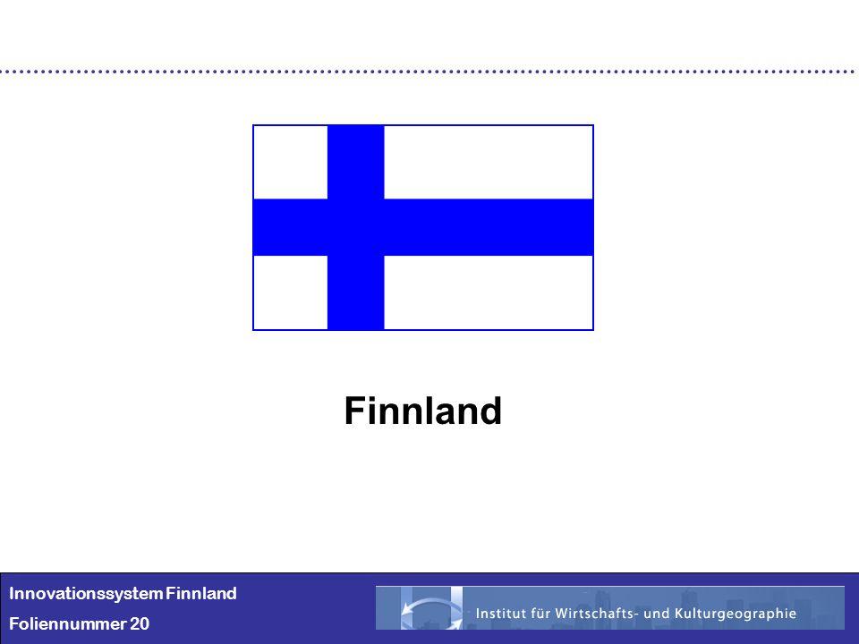 Finnland Innovationssystem Finnland Foliennummer 20