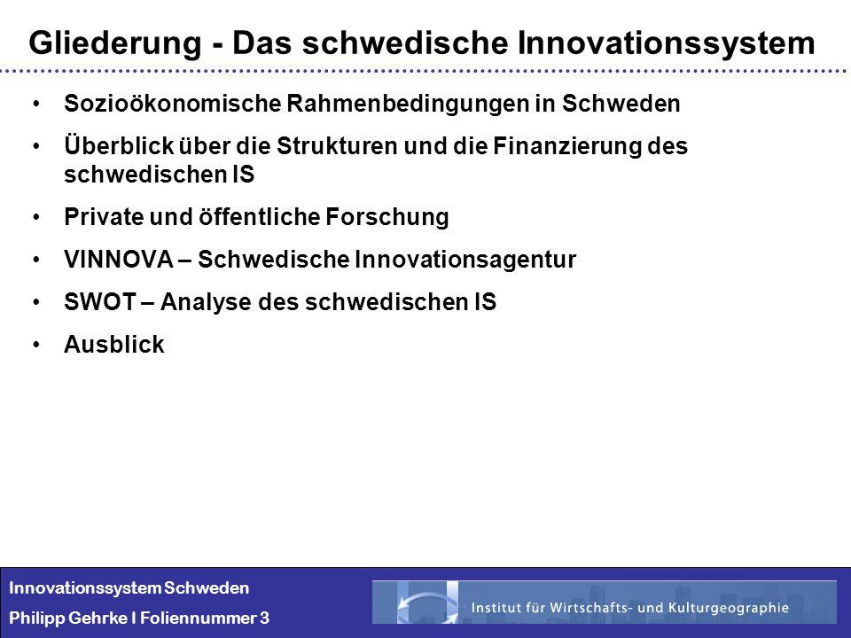 Gliederung - Das schwedische Innovationssystem