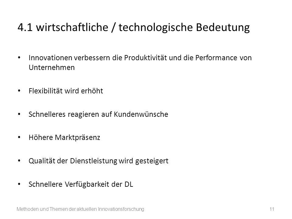 4.1 wirtschaftliche / technologische Bedeutung
