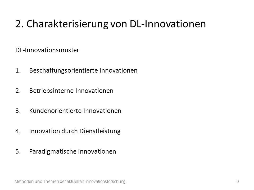 2. Charakterisierung von DL-Innovationen