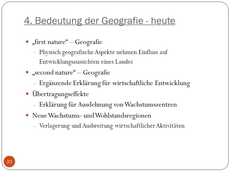 4. Bedeutung der Geografie - heute