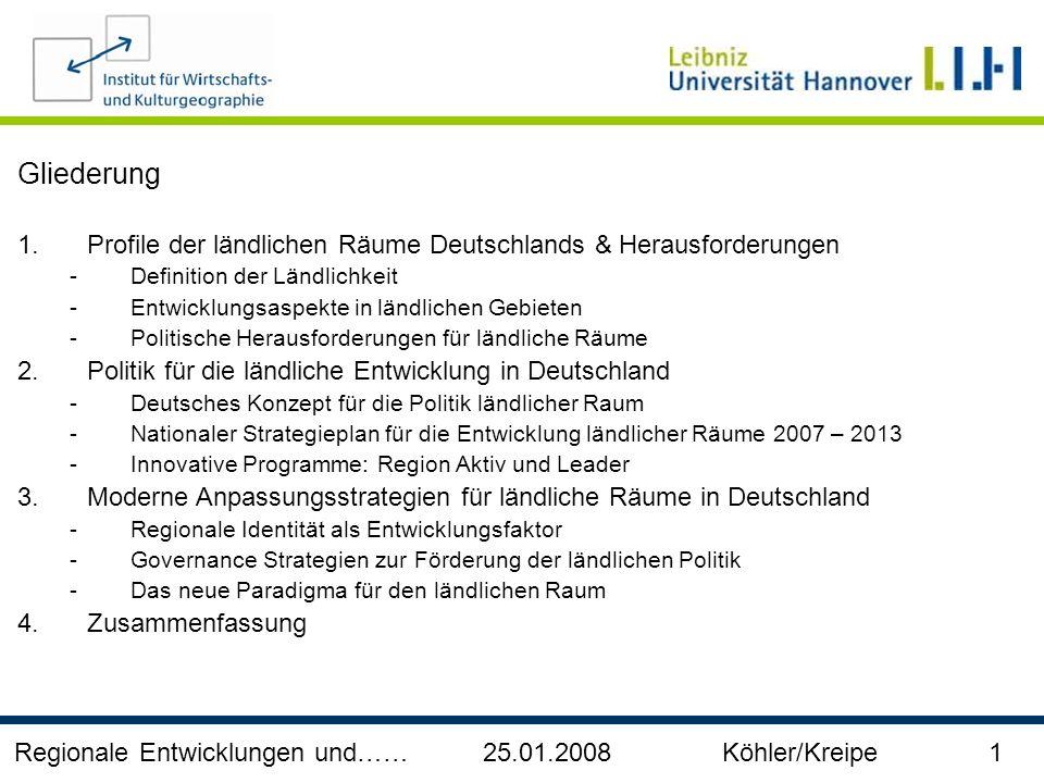 Gliederung Profile der ländlichen Räume Deutschlands & Herausforderungen. Definition der Ländlichkeit.