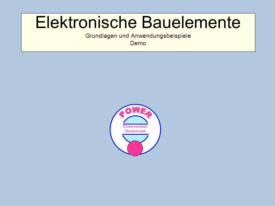 Elektronische Bauelemente Grundlagen und Anwendungsbeispiele Demo