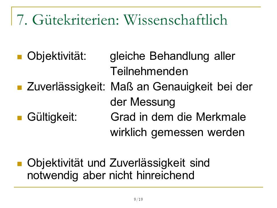 7. Gütekriterien: Wissenschaftlich