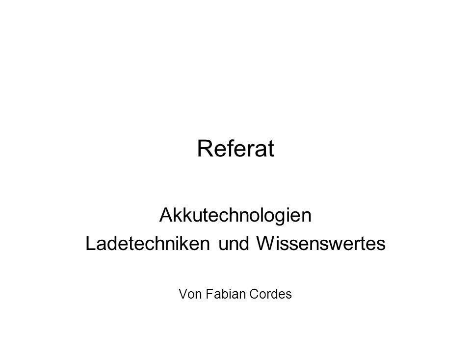 Akkutechnologien Ladetechniken und Wissenswertes Von Fabian Cordes
