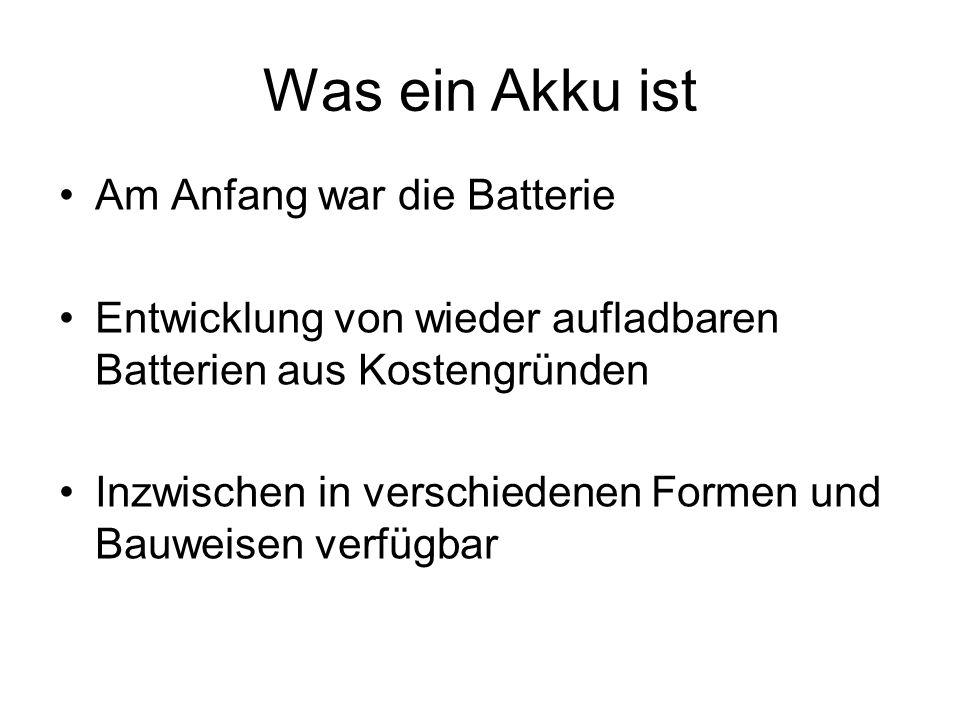 Was ein Akku ist Am Anfang war die Batterie