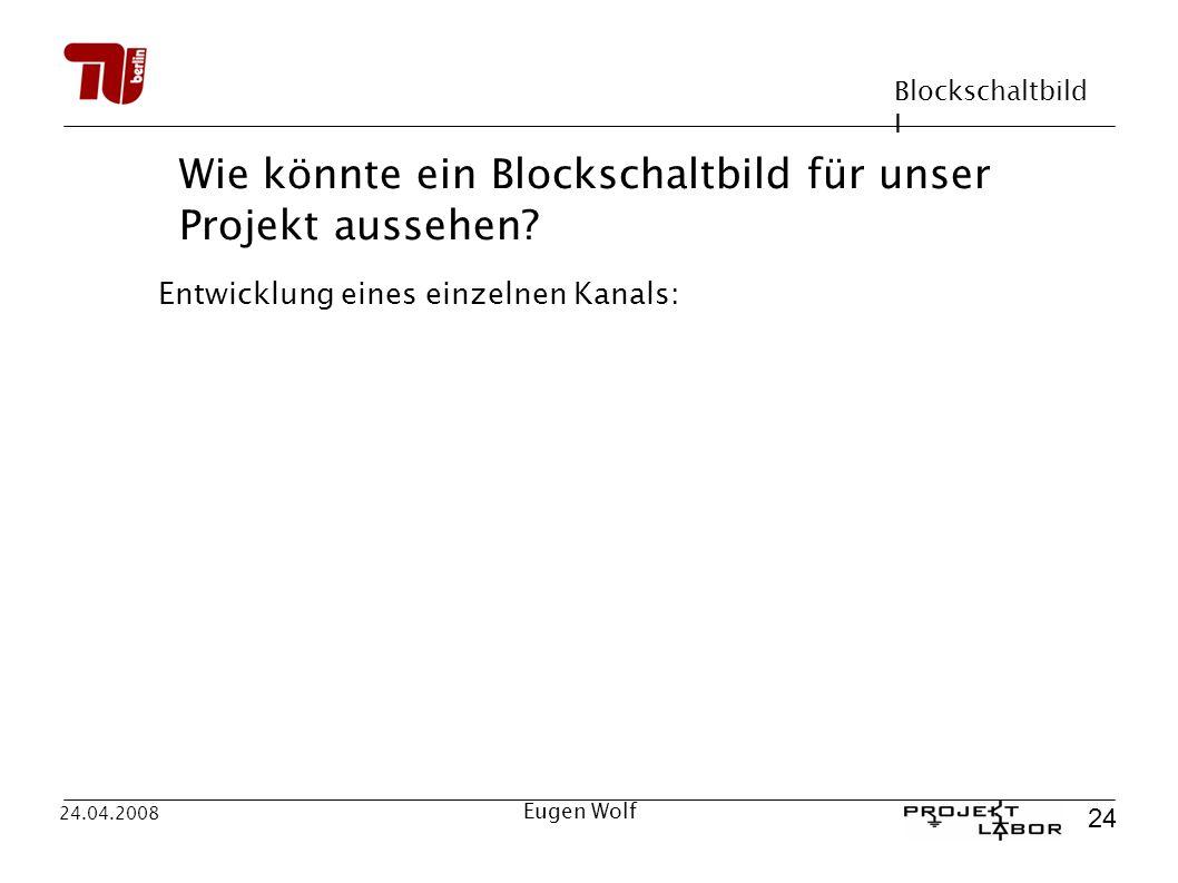 Wie könnte ein Blockschaltbild für unser Projekt aussehen