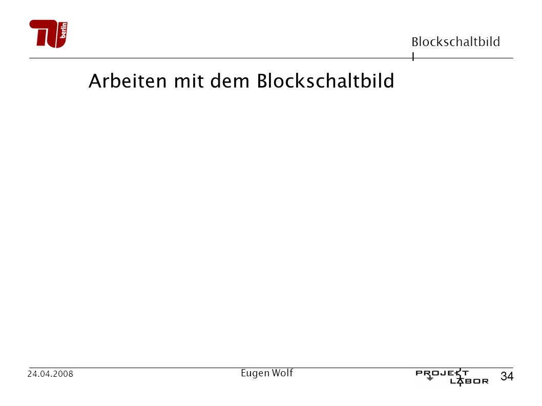 Arbeiten mit dem Blockschaltbild
