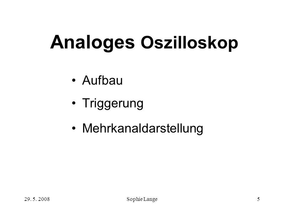 Analoges Oszilloskop Aufbau Triggerung Mehrkanaldarstellung