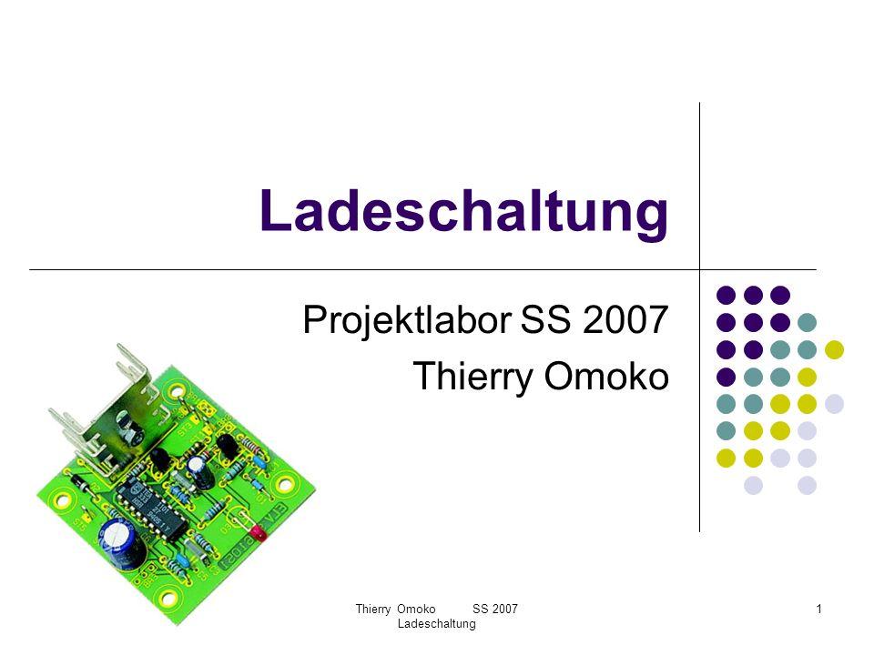 Projektlabor SS 2007 Thierry Omoko