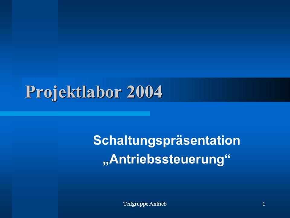 """Schaltungspräsentation """"Antriebssteuerung"""