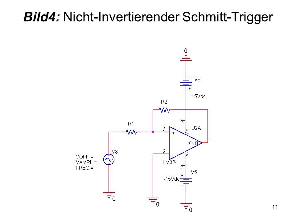 Bild4: Nicht-Invertierender Schmitt-Trigger