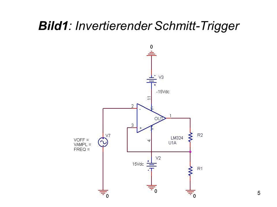 Bild1: Invertierender Schmitt-Trigger