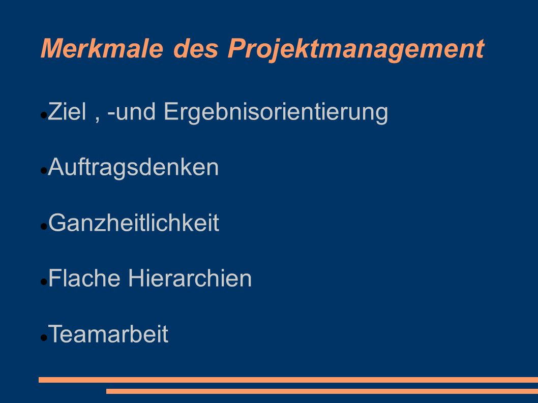 Merkmale des Projektmanagement
