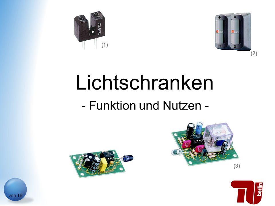 (1) (2) Lichtschranken - Funktion und Nutzen - (3)