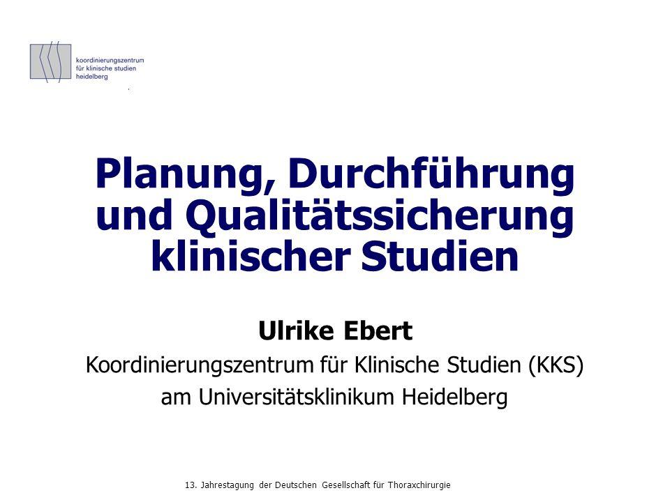 Planung, Durchführung und Qualitätssicherung klinischer Studien