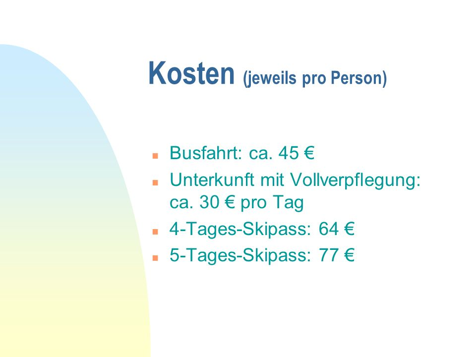 Kosten (jeweils pro Person)