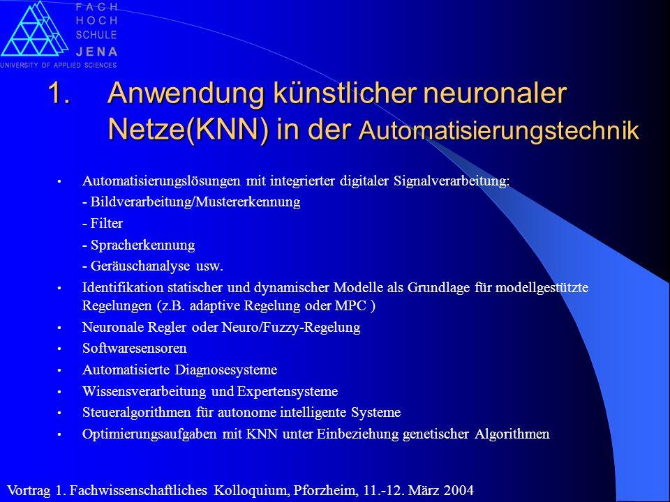 Anwendung künstlicher neuronaler Netze(KNN) in der Automatisierungstechnik
