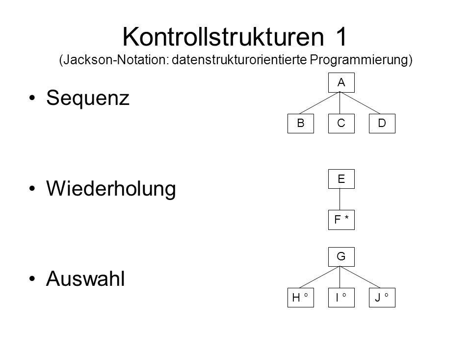 Kontrollstrukturen 1 (Jackson-Notation: datenstrukturorientierte Programmierung)