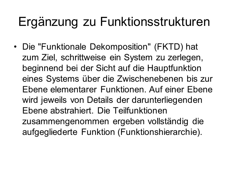 Ergänzung zu Funktionsstrukturen