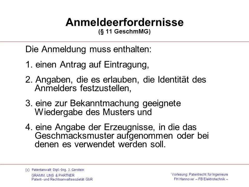 Anmeldeerfordernisse (§ 11 GeschmMG)