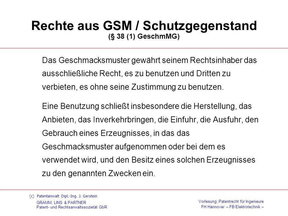 Rechte aus GSM / Schutzgegenstand (§ 38 (1) GeschmMG)
