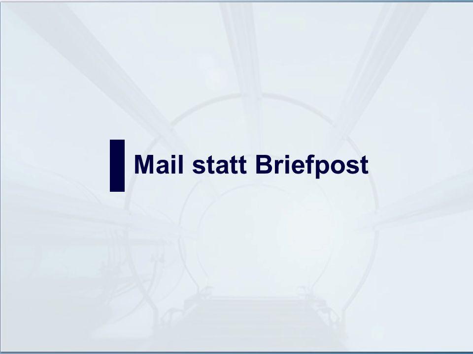 Mail statt Briefpost