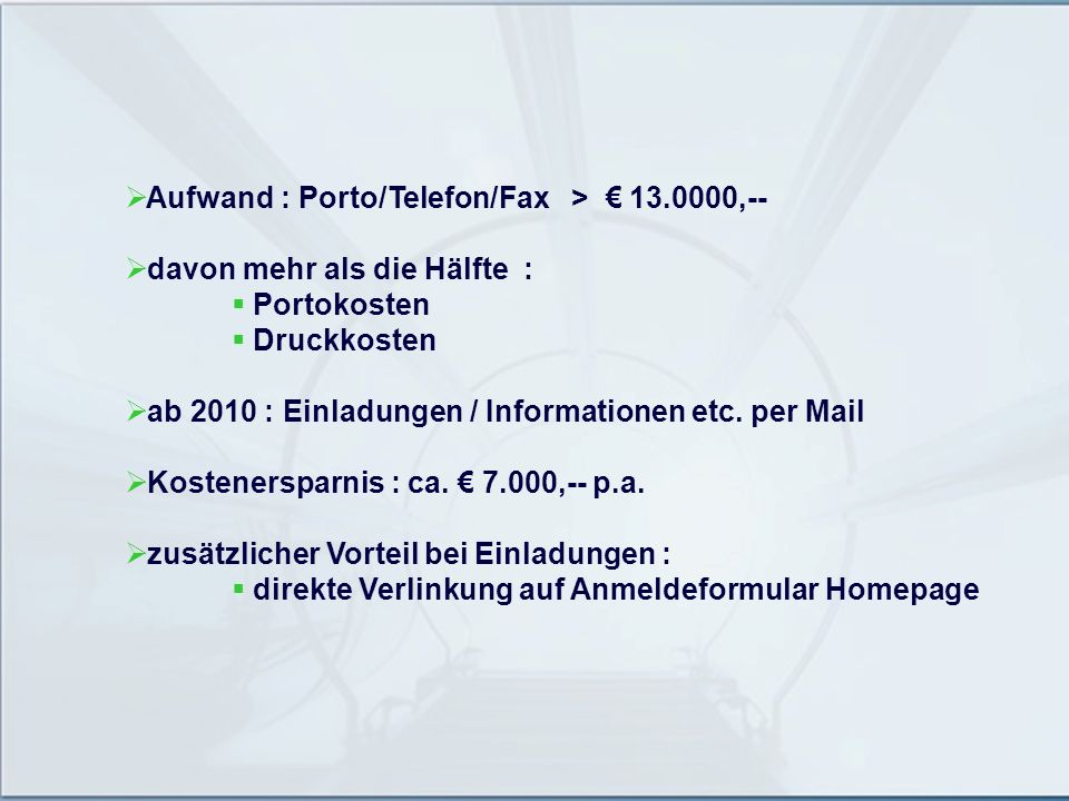 Aufwand : Porto/Telefon/Fax > € 13.0000,--