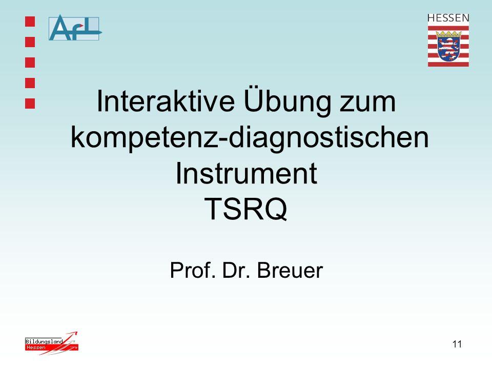 Interaktive Übung zum kompetenz-diagnostischen Instrument TSRQ