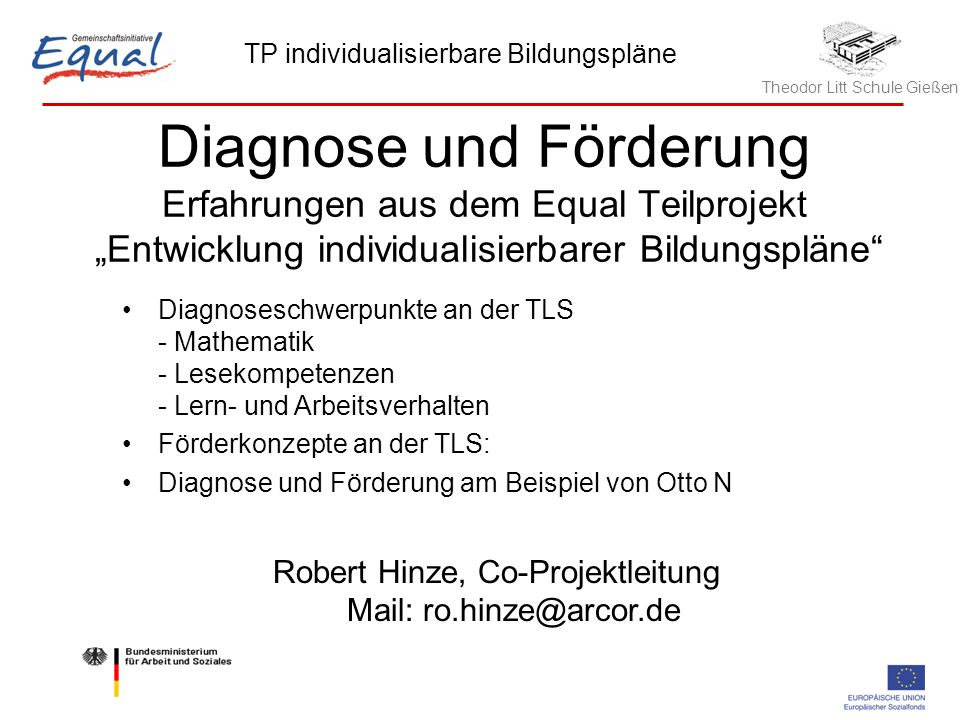 Robert Hinze, Co-Projektleitung Mail: ro.hinze@arcor.de