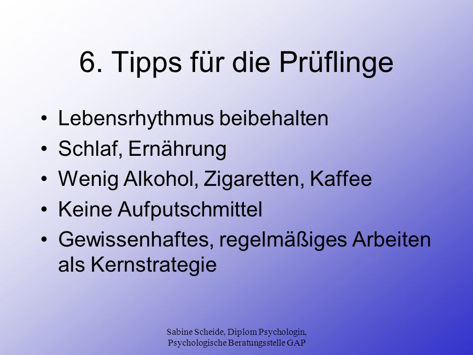 6. Tipps für die Prüflinge