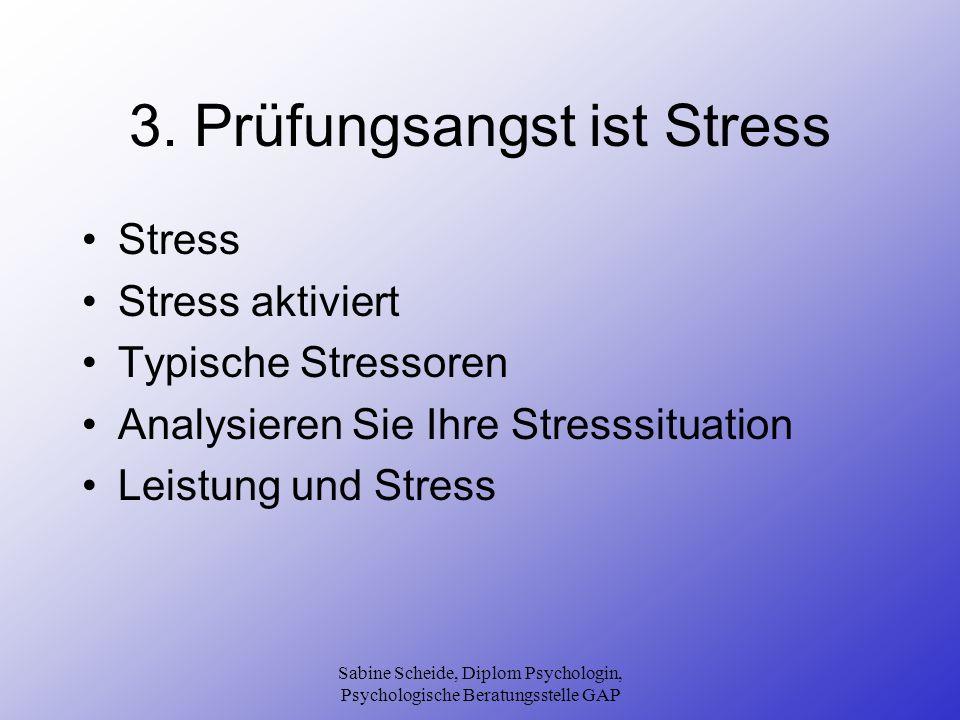3. Prüfungsangst ist Stress