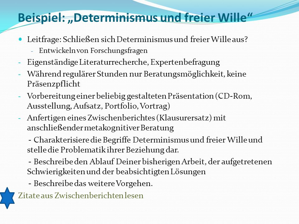 """Beispiel: """"Determinismus und freier Wille"""