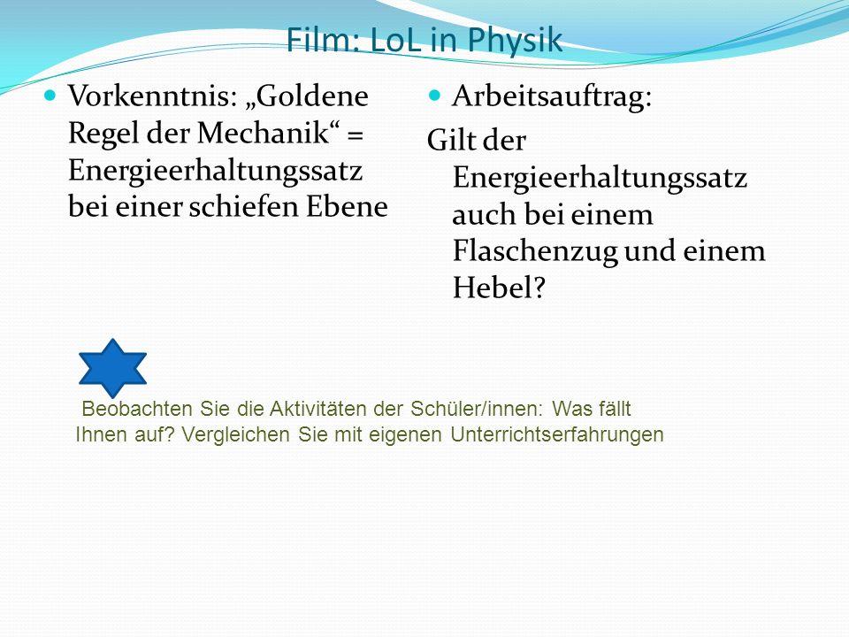 """Film: LoL in PhysikVorkenntnis: """"Goldene Regel der Mechanik = Energieerhaltungssatz bei einer schiefen Ebene."""